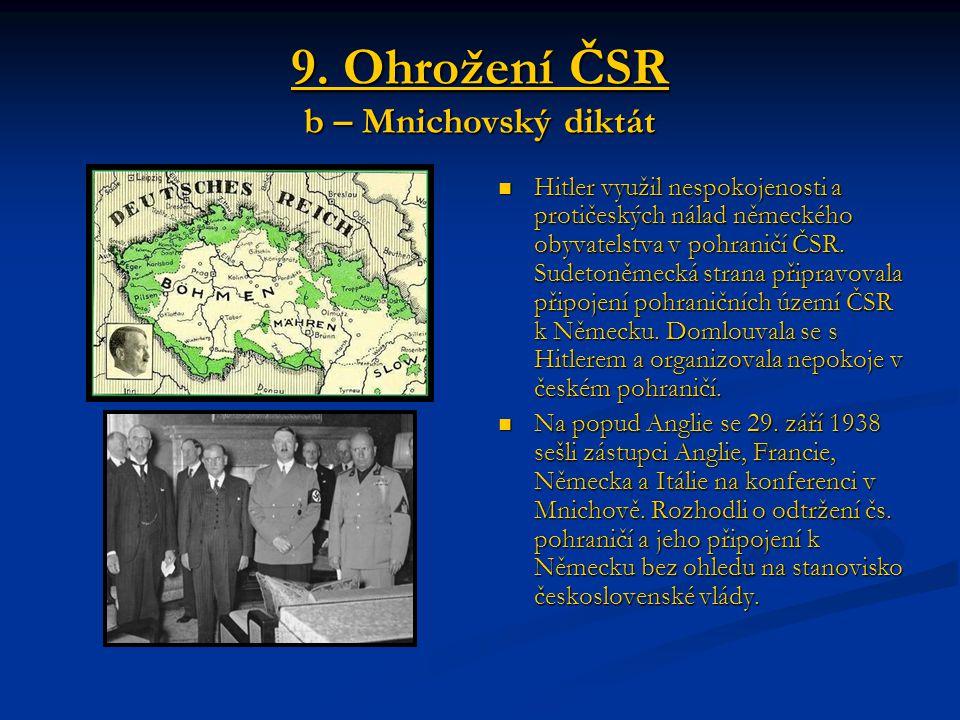 9. Ohrožení ČSR b – Mnichovský diktát