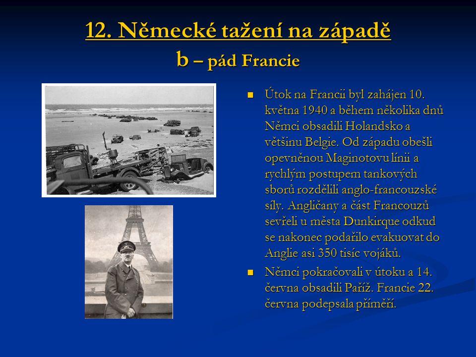 12. Německé tažení na západě b – pád Francie