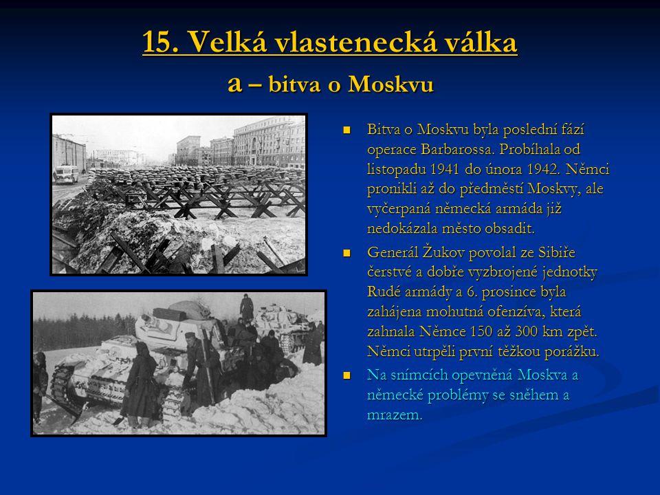 15. Velká vlastenecká válka a – bitva o Moskvu