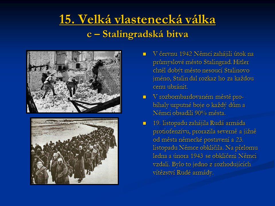15. Velká vlastenecká válka c – Stalingradská bitva
