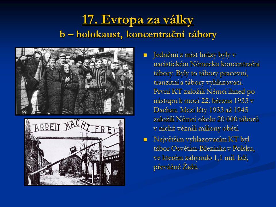 17. Evropa za války b – holokaust, koncentrační tábory