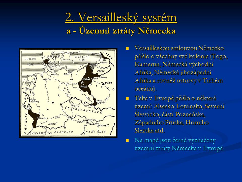 2. Versailleský systém a - Územní ztráty Německa