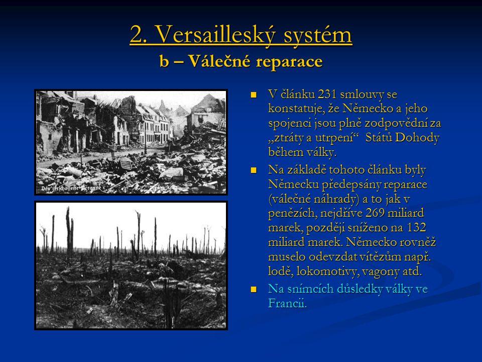 2. Versailleský systém b – Válečné reparace