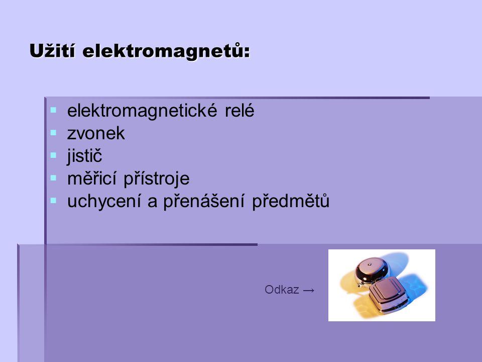 Užití elektromagnetů: