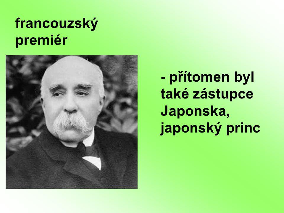francouzský premiér - přítomen byl také zástupce Japonska, japonský princ