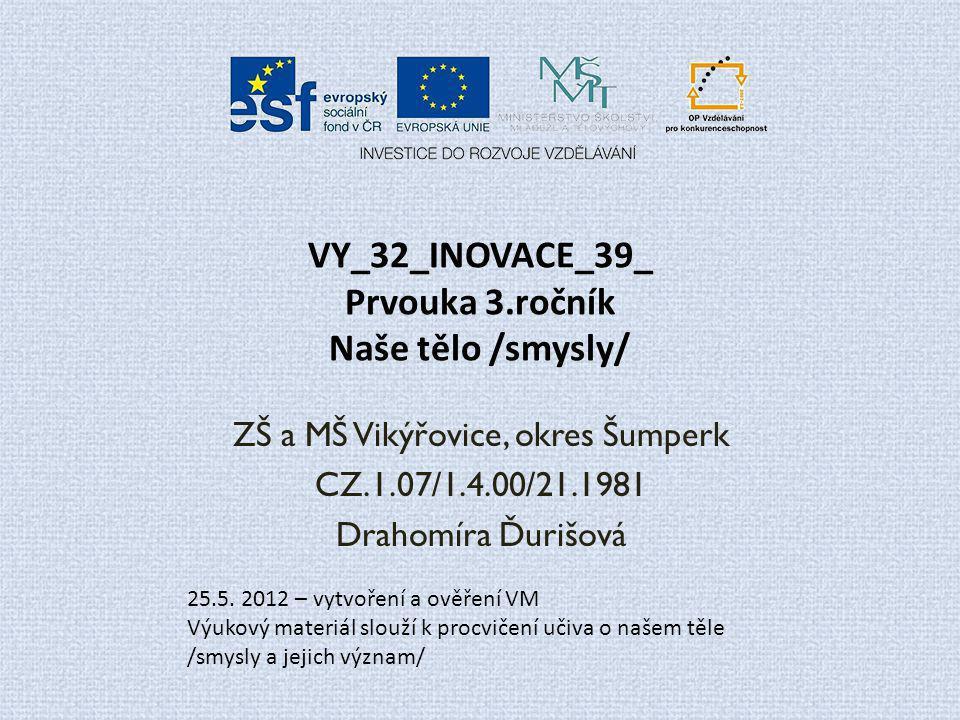 VY_32_INOVACE_39_ Prvouka 3.ročník Naše tělo /smysly/