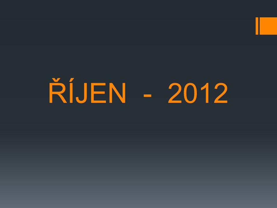 ŘÍJEN - 2012