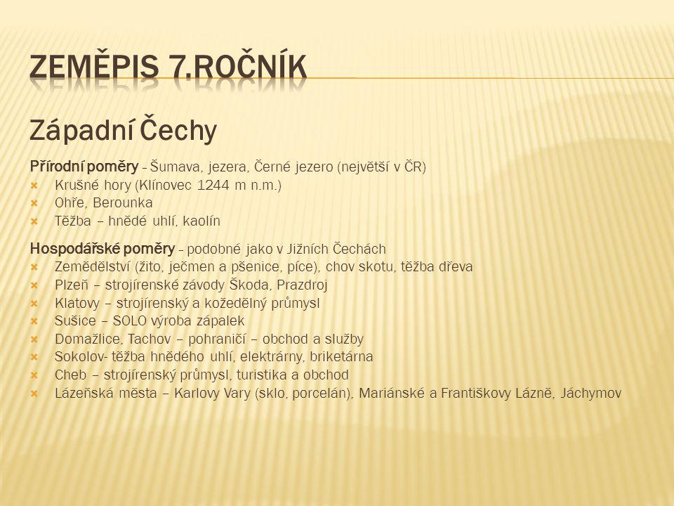 Zeměpis 7.ročník Západní Čechy