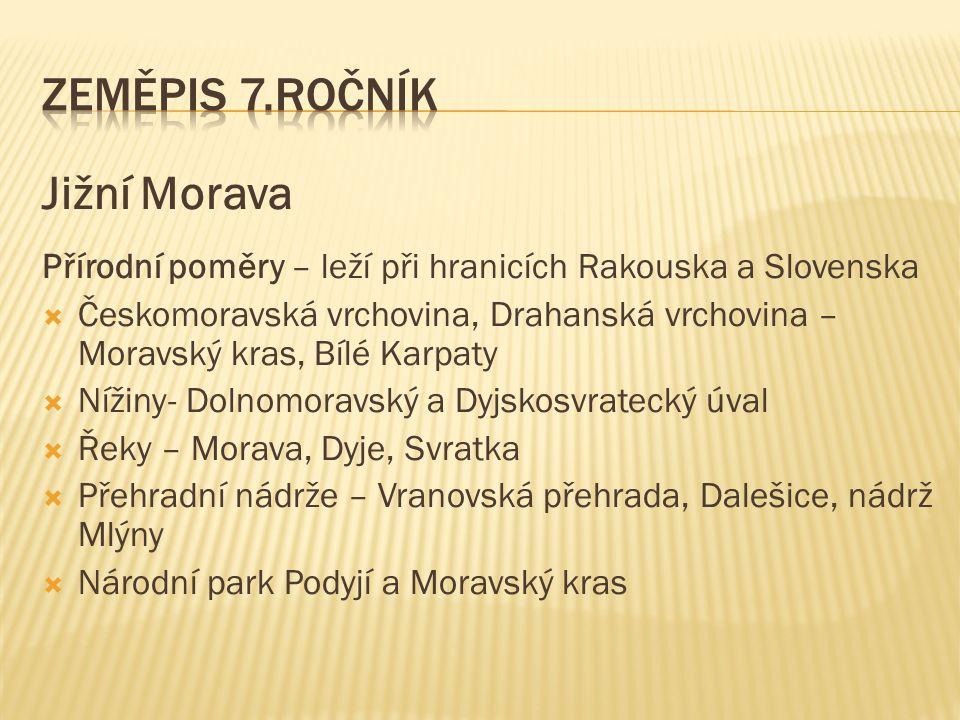 Zeměpis 7.ročník Jižní Morava