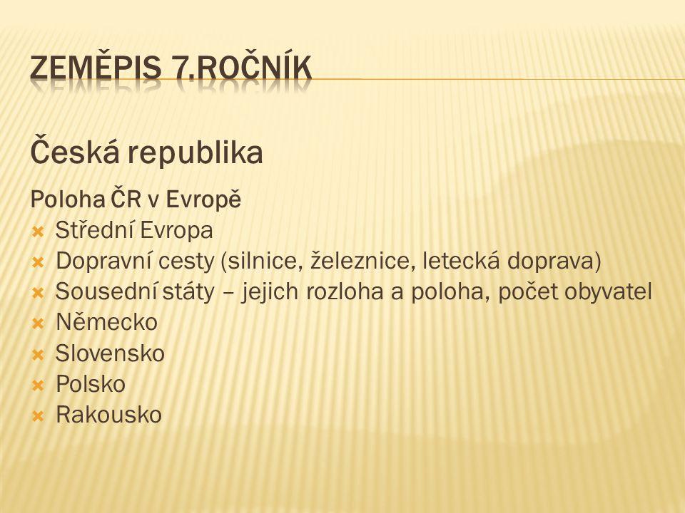 Zeměpis 7.ročník Česká republika Poloha ČR v Evropě Střední Evropa