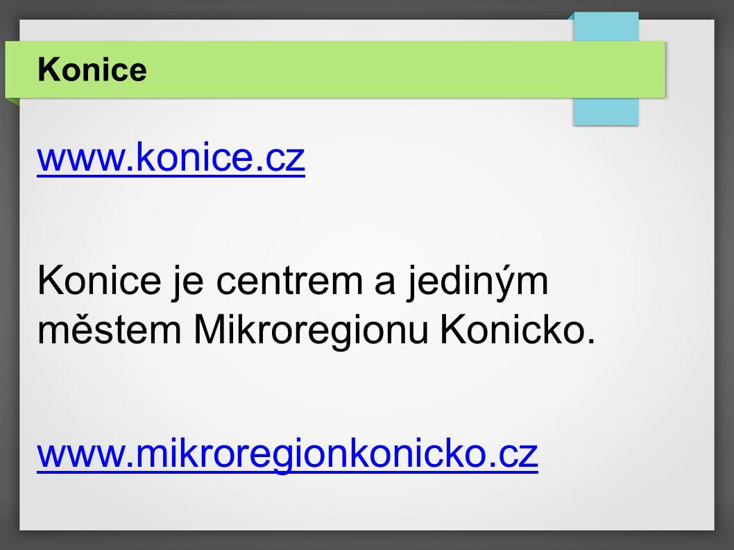 Konice je centrem a jediným městem Mikroregionu Konicko.