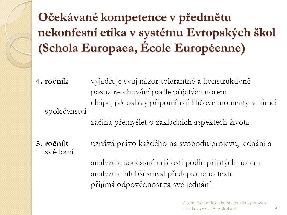 Očekávané kompetence v předmětu nekonfesní etika v systému Evropských škol (Schola Europaea, École Européenne)