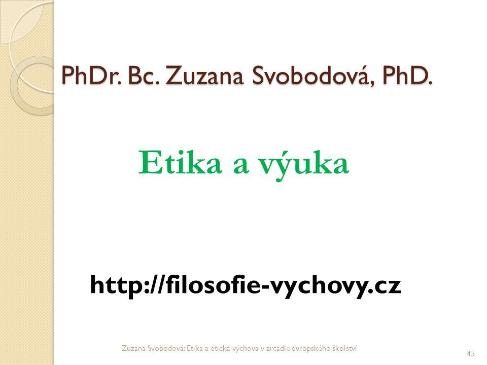 PhDr. Bc. Zuzana Svobodová, PhD.