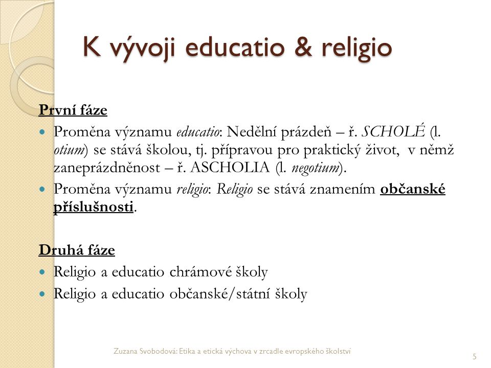 K vývoji educatio & religio