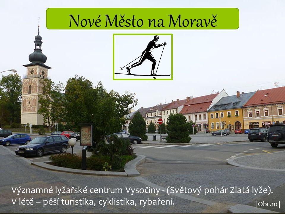 Nové Město na Moravě Významné lyžařské centrum Vysočiny - (Světový pohár Zlatá lyže). V létě – pěší turistika, cyklistika, rybaření.