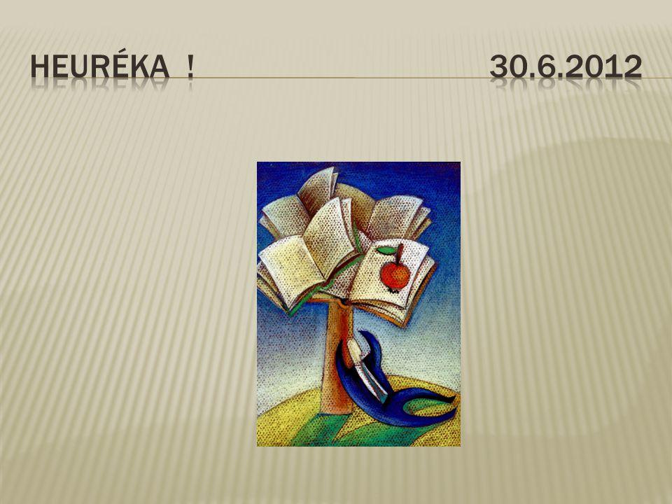 Heuréka ! 30.6.2012