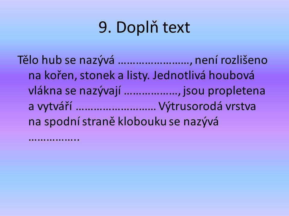 9. Doplň text