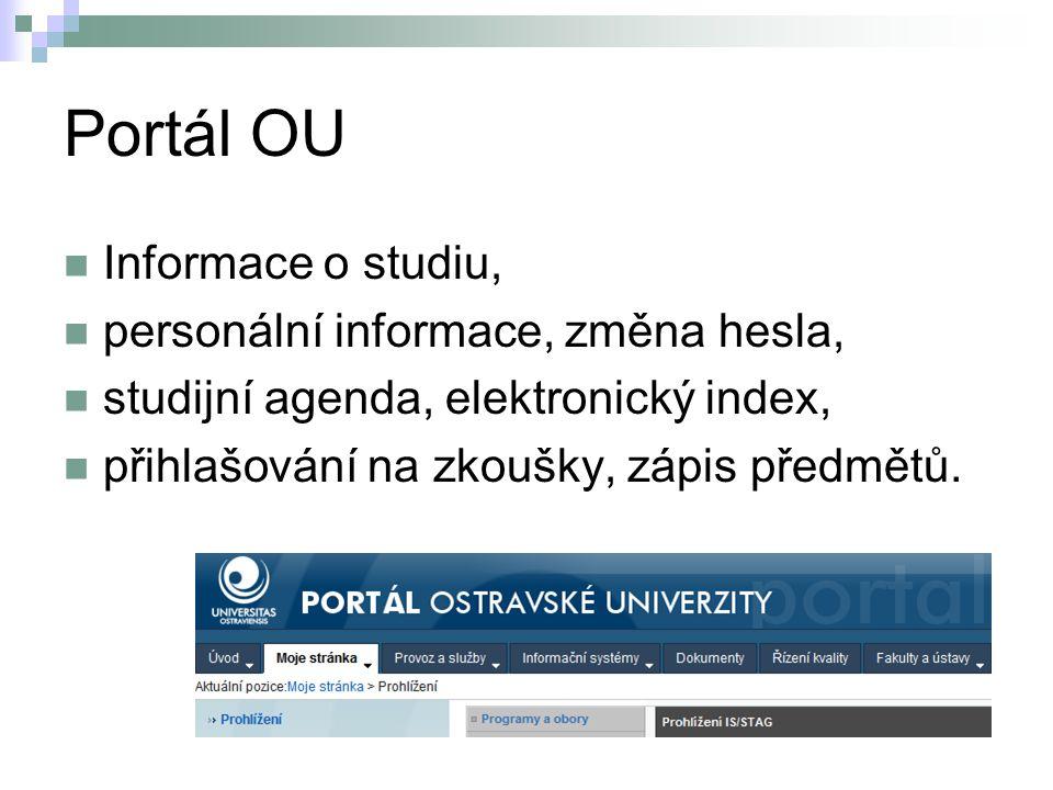 Portál OU Informace o studiu, personální informace, změna hesla,