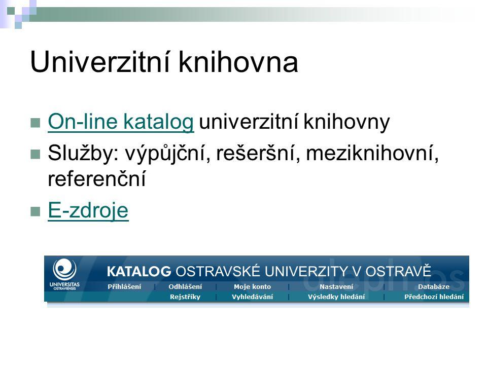 Univerzitní knihovna On-line katalog univerzitní knihovny