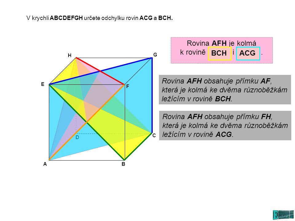 Rovina AFH obsahuje přímku AF, která je kolmá ke dvěma různoběžkám