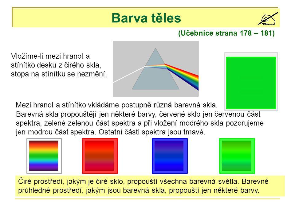 Barva těles (Učebnice strana 178 – 181)