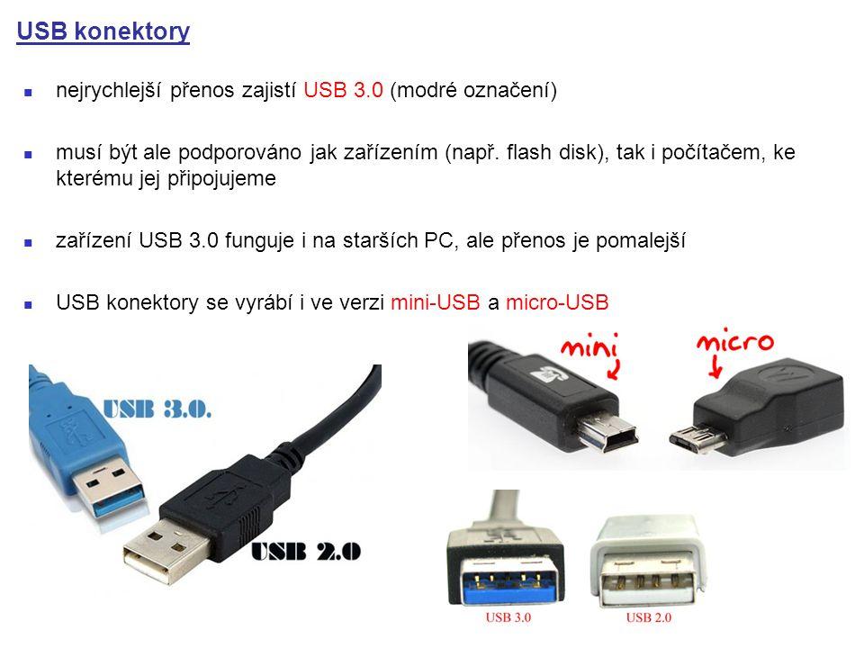 USB konektory nejrychlejší přenos zajistí USB 3.0 (modré označení)