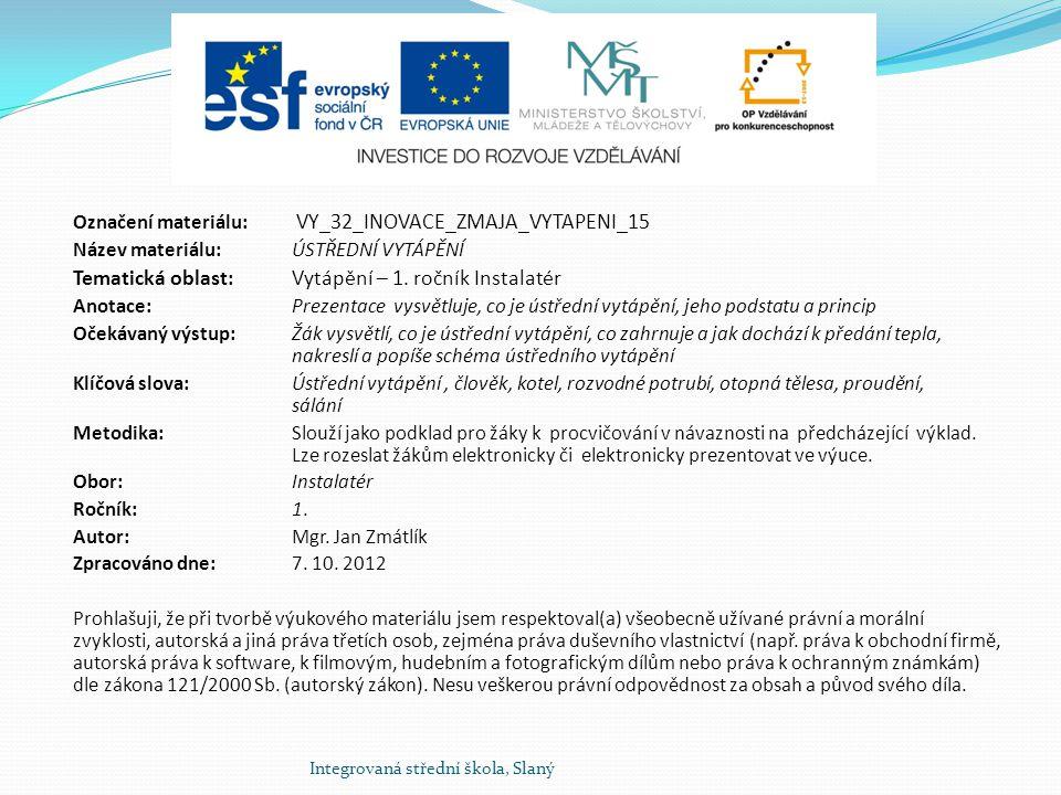 Tematická oblast: Vytápění – 1. ročník Instalatér