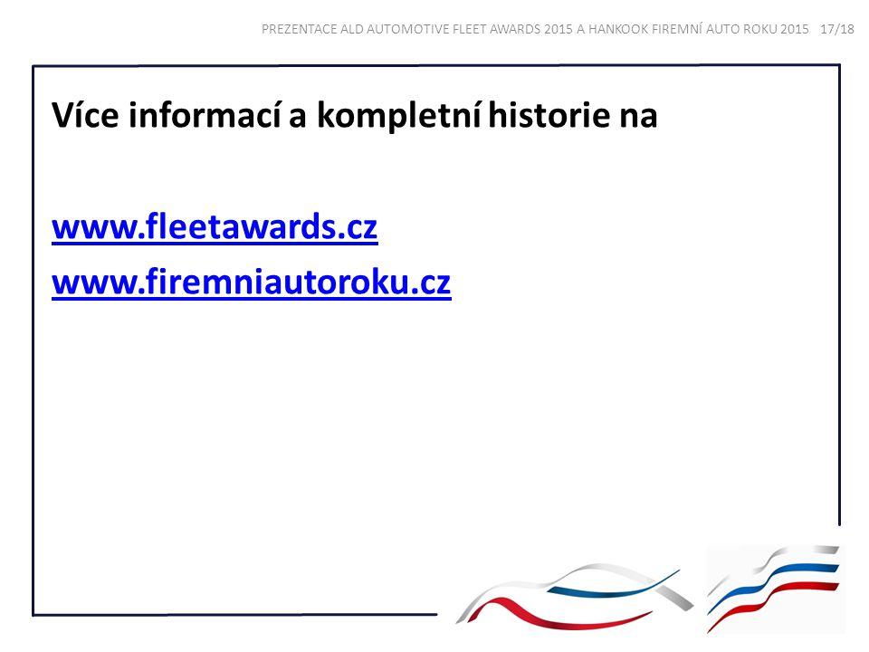 Více informací a kompletní historie na www. fleetawards. cz www