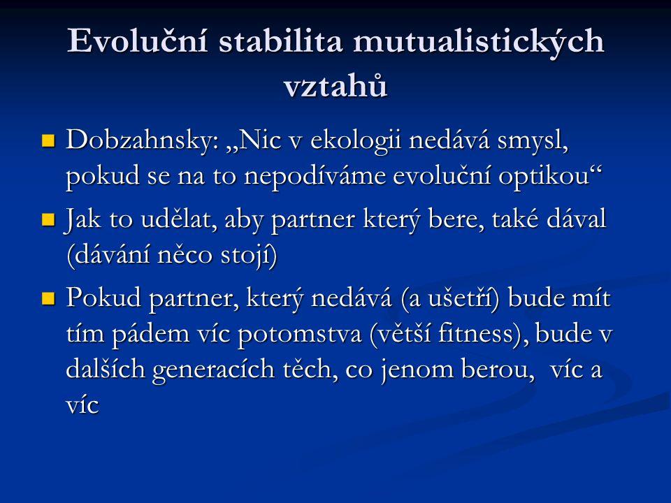 Evoluční stabilita mutualistických vztahů