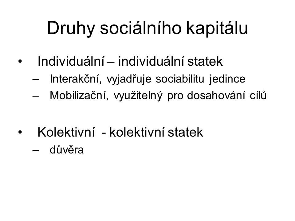 Druhy sociálního kapitálu