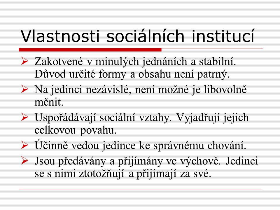 Vlastnosti sociálních institucí