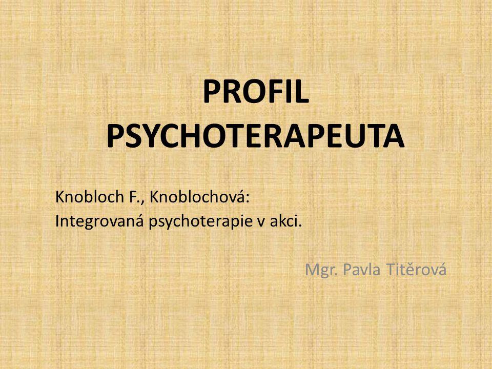PROFIL PSYCHOTERAPEUTA