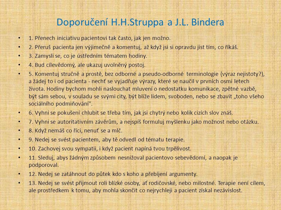 Doporučení H.H.Struppa a J.L. Bindera