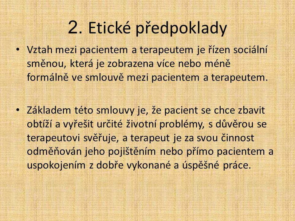 2. Etické předpoklady