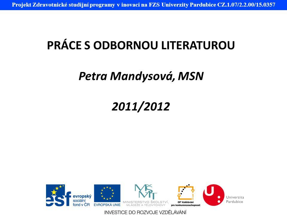 PRÁCE S ODBORNOU LITERATUROU