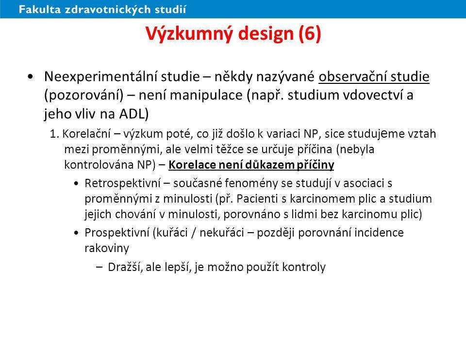 Výzkumný design (6)