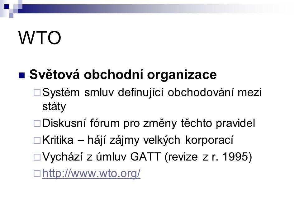 WTO Světová obchodní organizace