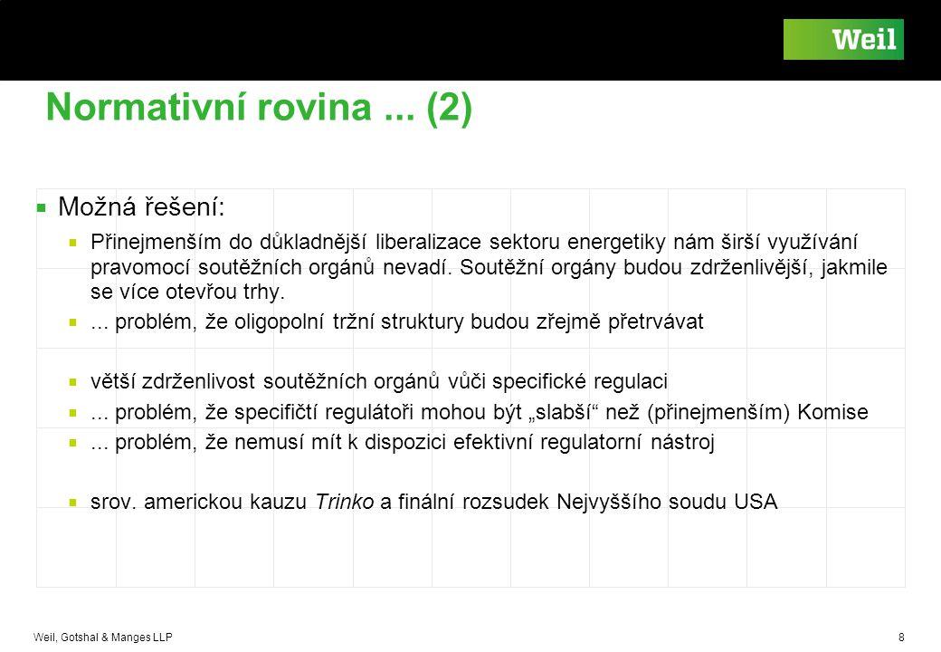 Normativní rovina ... (2) Možná řešení:
