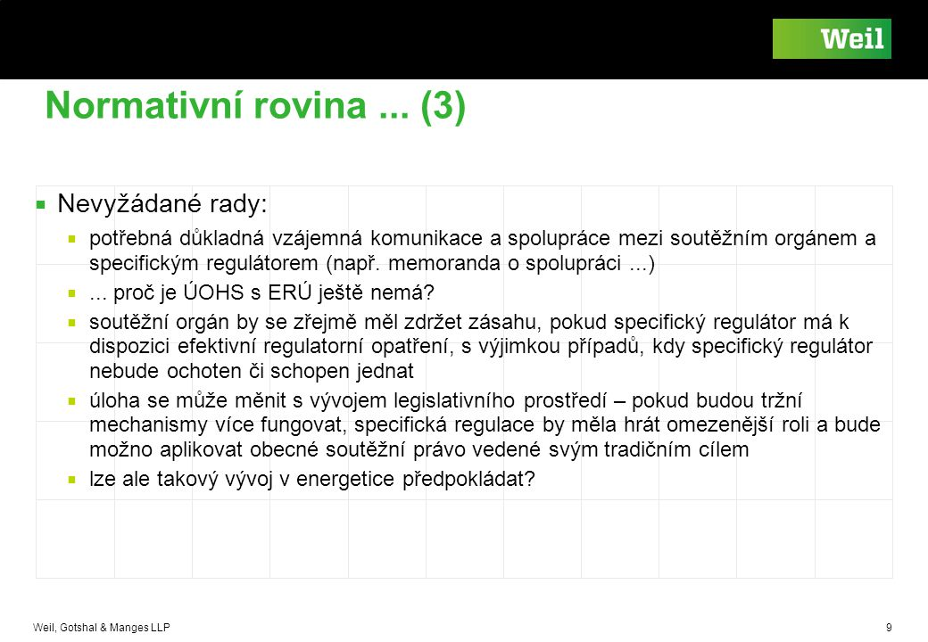Normativní rovina ... (3) Nevyžádané rady: