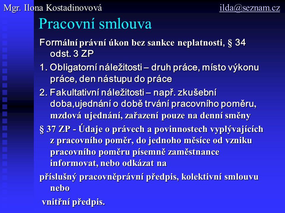 Pracovní smlouva Mgr. Ilona Kostadinovová ilda@seznam.cz