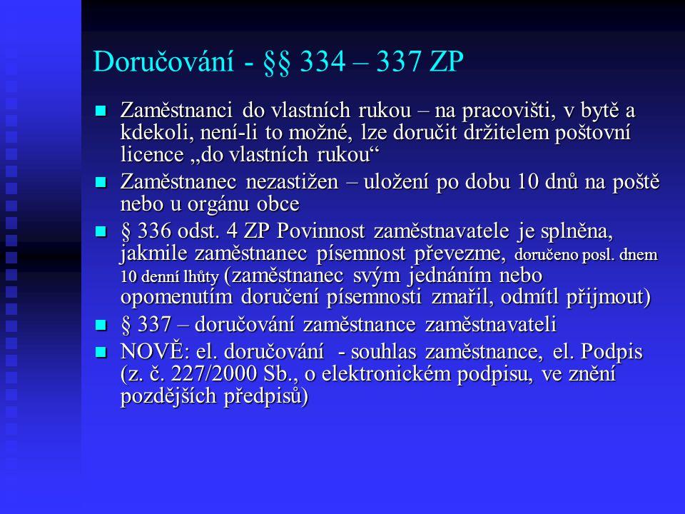 Doručování - §§ 334 – 337 ZP