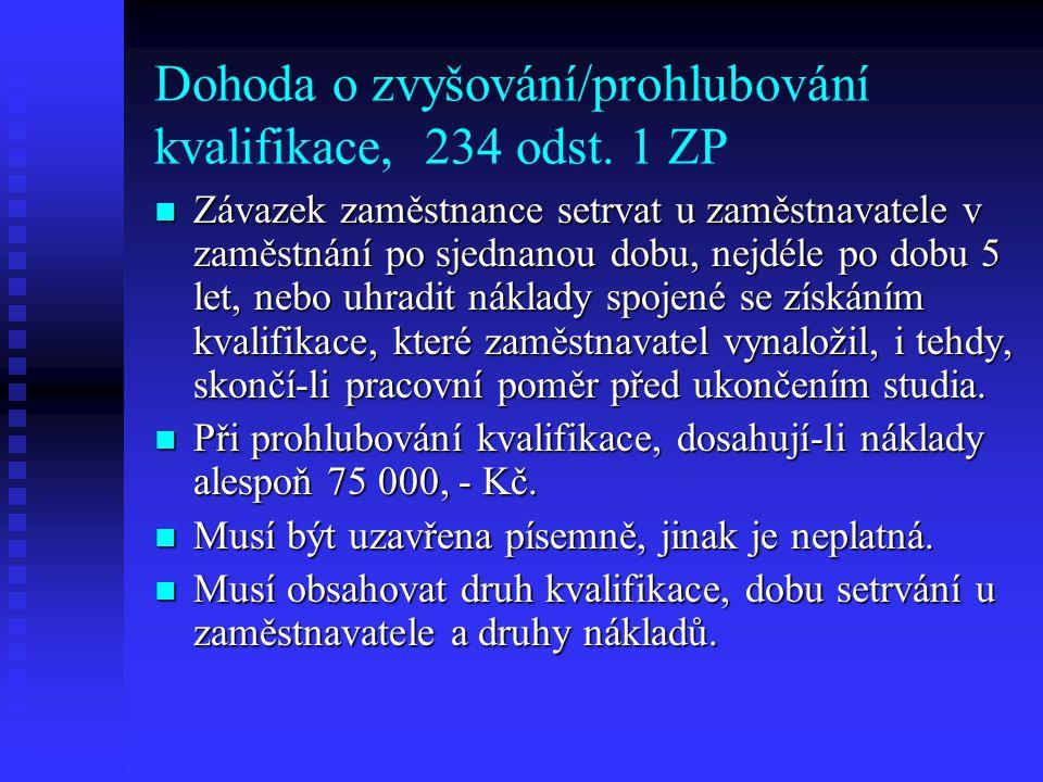 Dohoda o zvyšování/prohlubování kvalifikace, 234 odst. 1 ZP