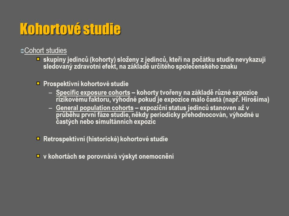 Kohortové studie Cohort studies