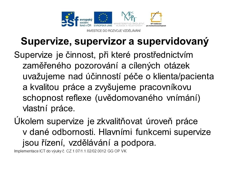 Supervize, supervizor a supervidovaný