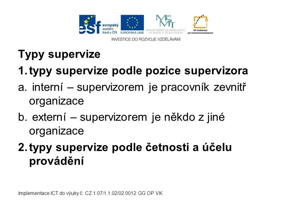 typy supervize podle pozice supervizora