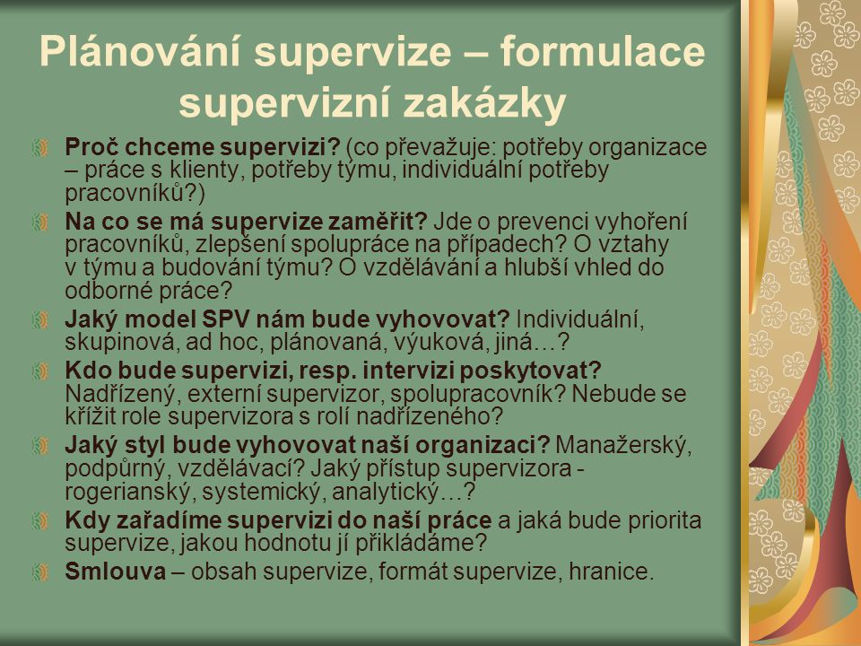 Plánování supervize – formulace supervizní zakázky