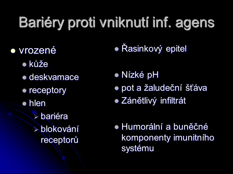 Bariéry proti vniknutí inf. agens