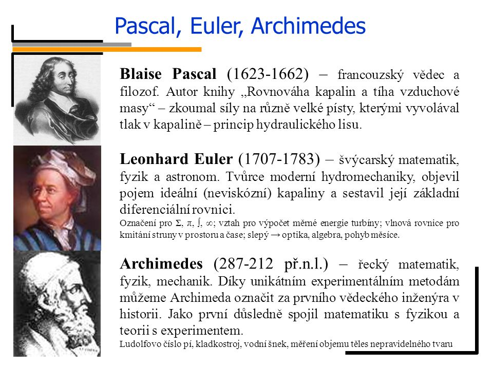Pascal, Euler, Archimedes