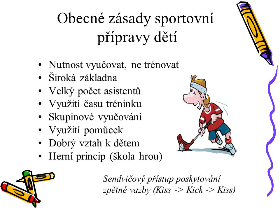 Obecné zásady sportovní přípravy dětí