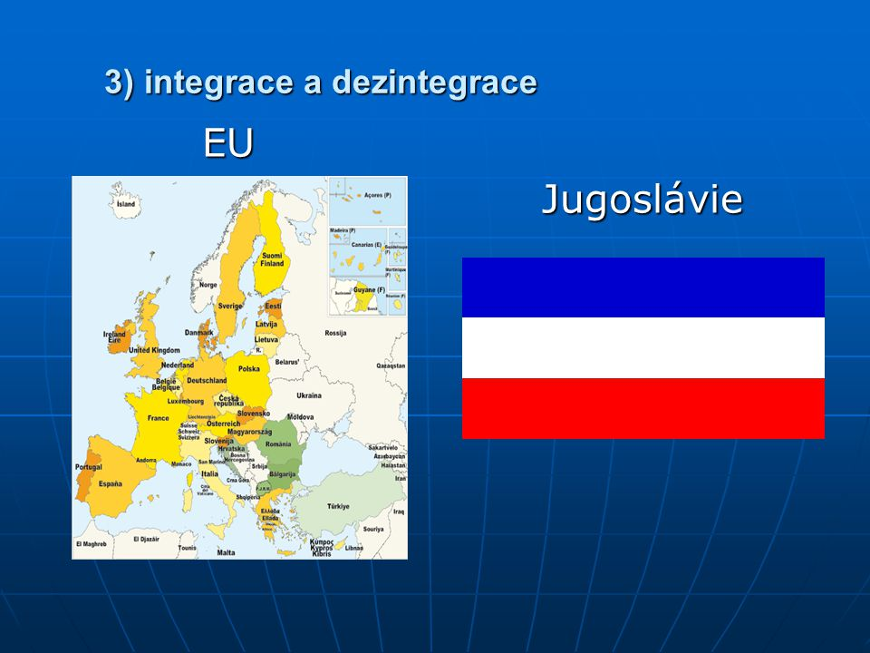 3) integrace a dezintegrace